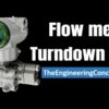 Why Turndown Ratio is important when Selecting a Flow Meter ?